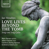 SIGCD617 - Venables: Love lives beyond the tomb & other songs