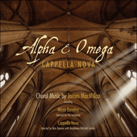 CKD439 - MacMillan: Alpha & Omega & other choral works