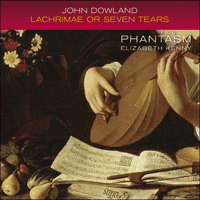 CKD527 - Dowland: Lachrimae, or Seaven Teares