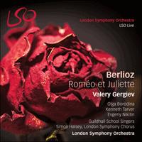 Berlioz: Roméo et Juliette - LSO0762 - Hector Berlioz (1803-1869 ...
