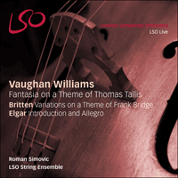 LSO0792 - Elgar: Introduction and Allegro; Vaughan Williams: Tallis Fantasia; Britten: Bridge Variations