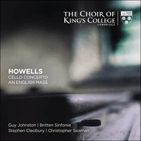 KGS0032-D - Howells: An English Mass, Cello Concerto & other works