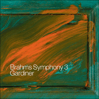 SDG704 - Brahms: Symphony No 3 & other works